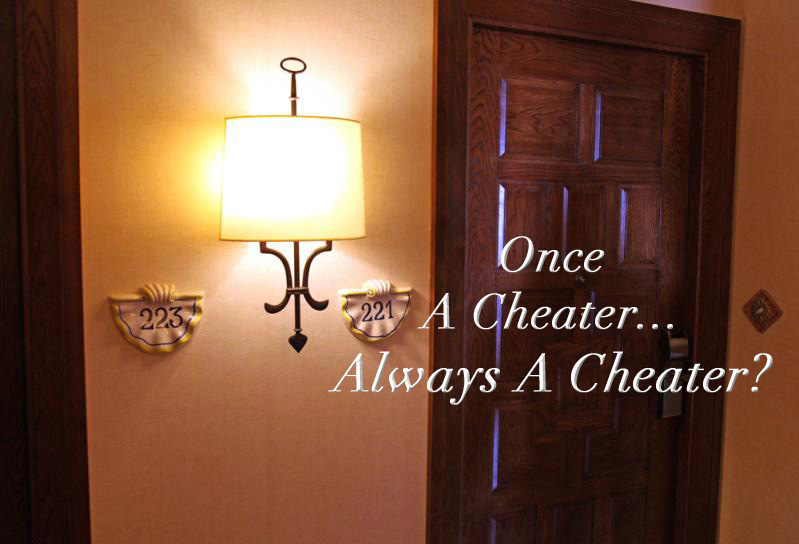 Once a Cheater, Always a Cheater Courtship vs Dating blog