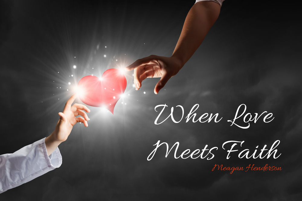 When Love Meets Faith