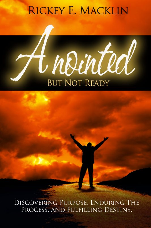 Anointed But Not Ready